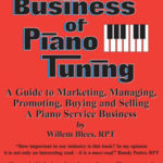 The Business of Piano Tuning